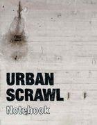 Urban Scrawl Notebook