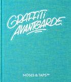 Graffiti Avantgarde - Moses & Taps