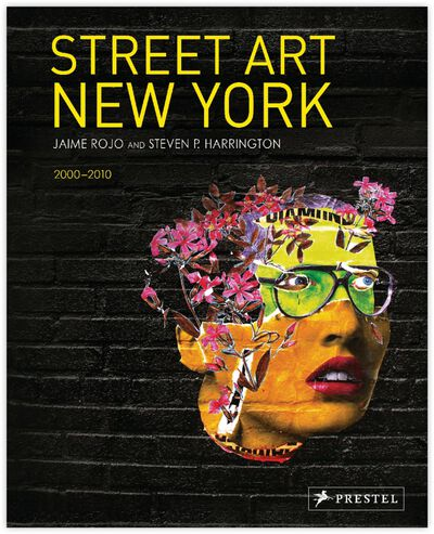 Street Art New York 2000-2010