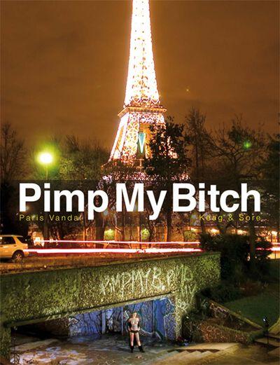 Pimp My Bitch