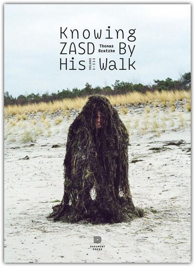 Knowing Zasd by his Walk